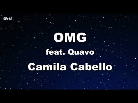 OMG ft. Quavo - Camila Cabello Karaoke 【No Guide Melody】 Instrumental