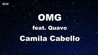 OMG ft. Quavo - Camila Cabello Karaoke 【No Guide Melody】 Instrumental
