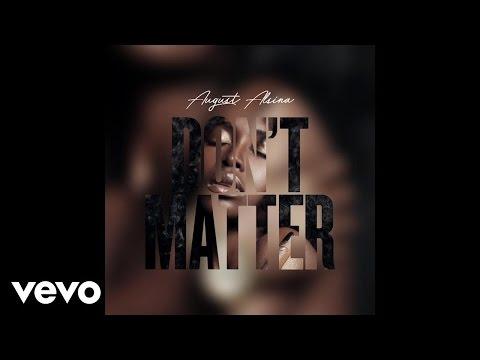 August Alsina - Don't Matter (Audio)