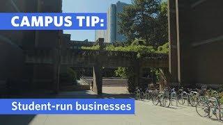 Campus Tips: Student-Run Businesses