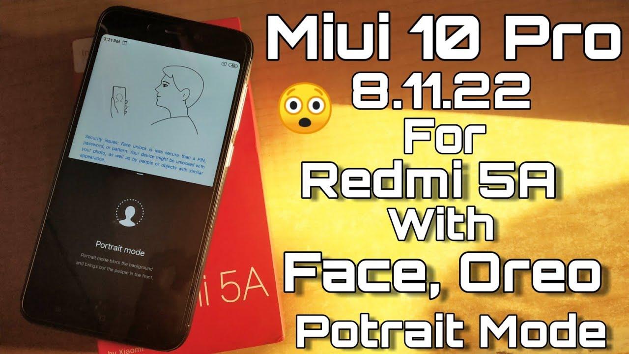 Miui 10 Pro 8 11 22 For Redmi 5A - Face Lock - Portrait Mode With