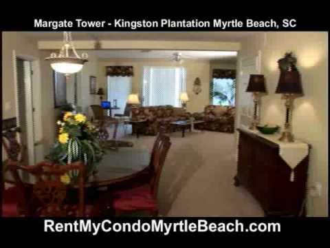 Margate Tower Vacation Rental Condo At Kingston Plantation Myrtle Beach South Carolina Youtube