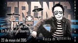 """Tronic en Osorno - Tour """"Alerta de Aplicación"""" 2015!"""