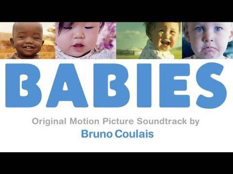 BABIES Soundtrack Music ( Bruno Coulais ) Official - Songs From The Film