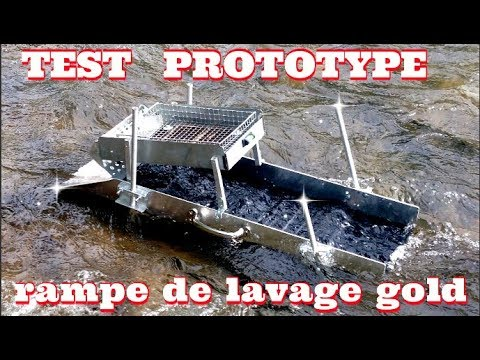 ORPAILLAGE RAMPE DE LAVAGE POUR L&39;OR SLUICE PROTOTYPE N°1