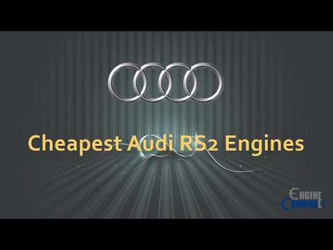 Cheapest Audi RS2 Engines