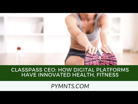 ClassPass CEO: How Digital Platforms Have Innovated Health, Fitness thumbnail