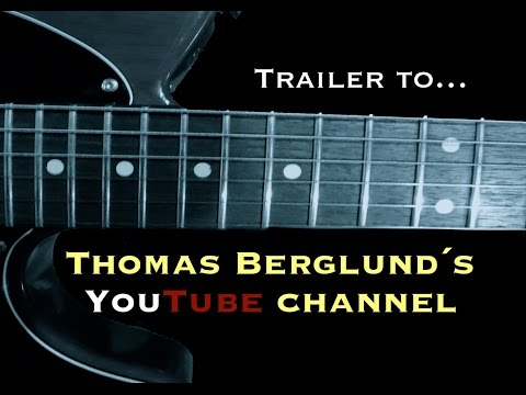 Trailer to Thomas Berglund´s Channel with Guitar lessons, live conserts, performances and more!