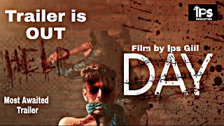 DAY | Movie Official Trailer | hindi horror movie 2018