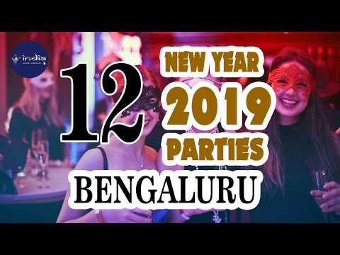 12 Best New Year 2019 Parties In Bengaluru - IndiaVisitOnline Mp3