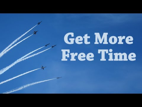 How to Get More Free Time | BeatTheBush
