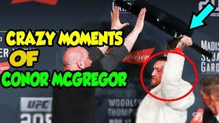 CONOR MCGREGOR LOSES CONTROL (All Moments When Conor McGregor went crazy!)