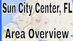 Overview of Sun City Center - Lance Mohr - Tampa Realtor