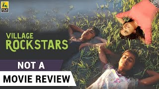 Village Rockstars | Not A Movie Review | Sucharita Tyagi | Film Companion
