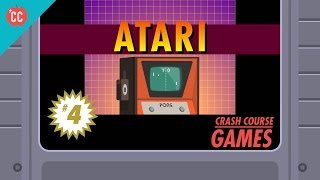 Atari and the Business of Video Games: Crash Course Games #4