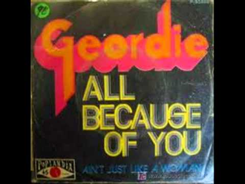 Geordie - All Because Of You