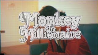 Monkey To Millionaire - Envy (Official Music Video)