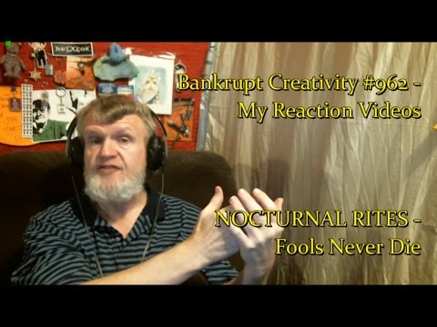 NOCTURNAL RITES - Fools Never Die : Bankrupt Creativity #962 - My Reaction Videos
