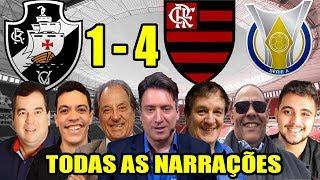 Todas as narrações - Vasco 1 x 4 Flamengo / Brasileirão 2019