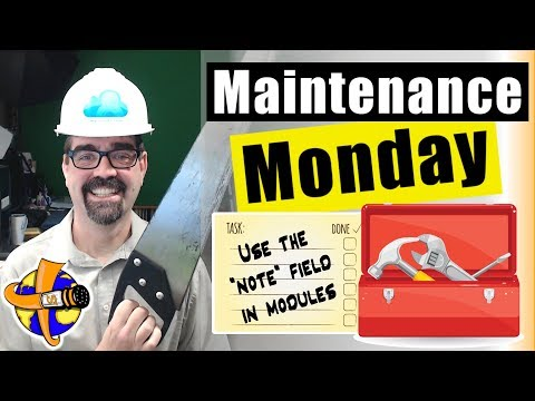 Save Time by Using the Note Field in the Module Settings🛠 Maintenance Monday Live Stream #013