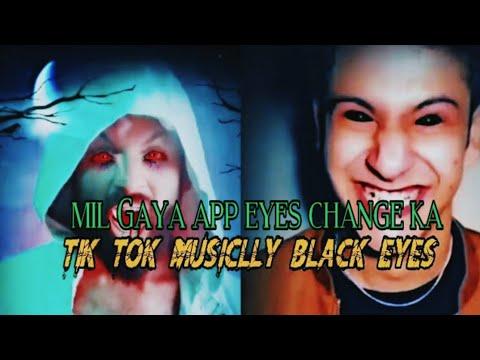 How To Tik Tok Musically Black Eyes Chenge Tik Tok Eyes Chenge Youtube