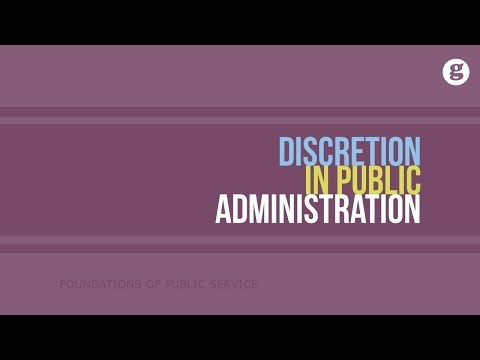 Discretion in Public Administration
