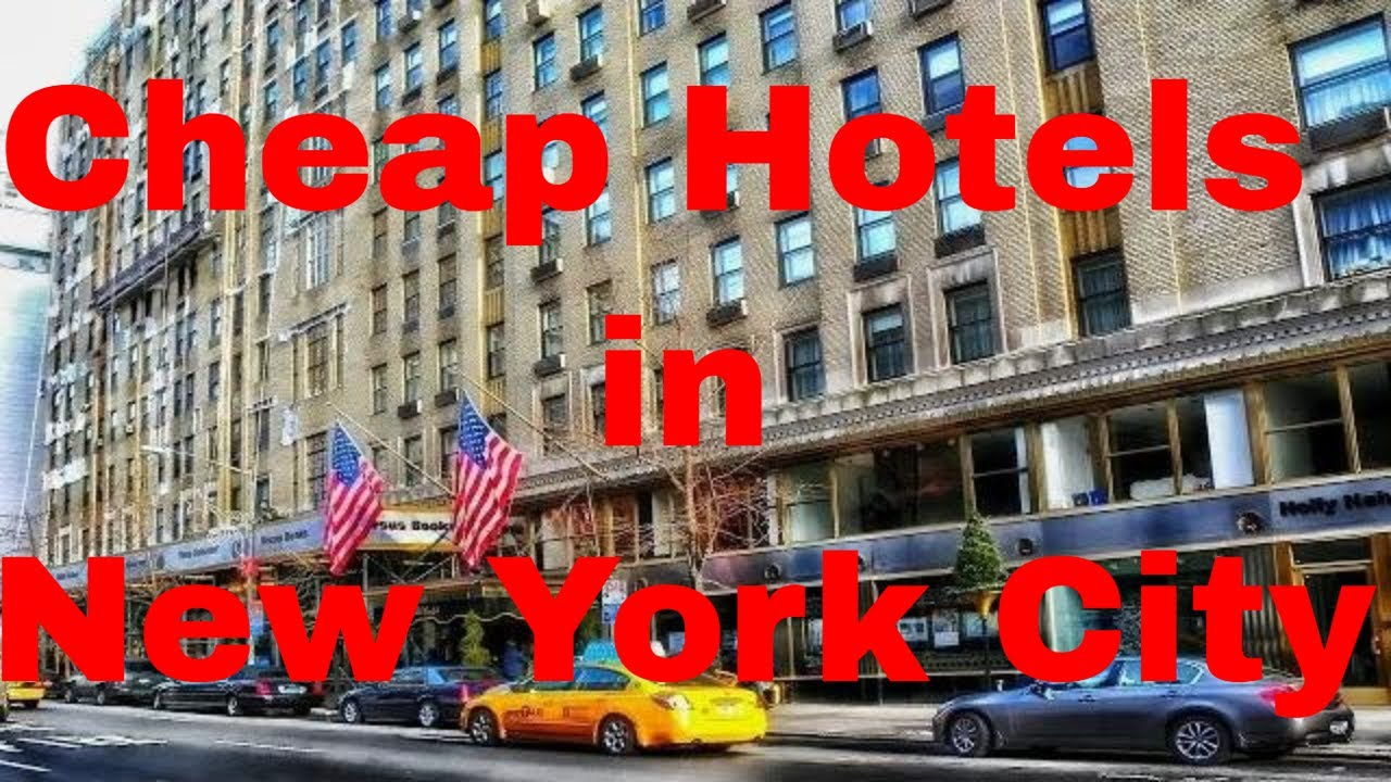 cheap hotels in new york city - best cheap hotels in