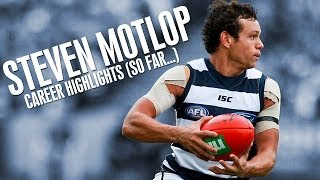 Steven Motlop: Career Highlights (So far...)