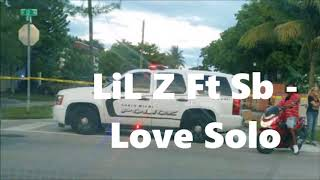 Lil Z Ft Sb Love Solo.mp3