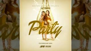 "Brand New Mobfam ""PARTY"" featuring Baby Bash"