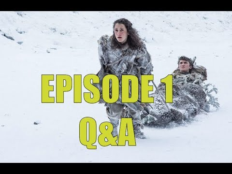 Game of Thrones Season 7 Episode 1 Serious Q&A - Dragonstone