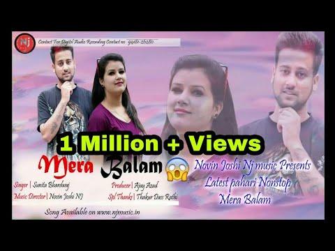 Mera Balam | Latest New  Himachali | Non Stop Album |Sunita Bhardwaj | Novin Joshi NJ | Dehshat