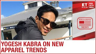 Consumption trends for apparels | Yogesh Kabra to ET Now