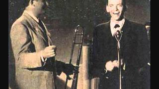 Frank Sinatra and Tommy Dorsey - Devil May Care