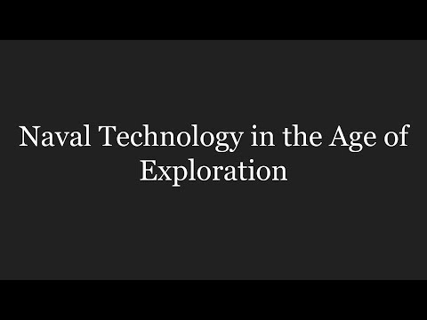 Naval Technology In The Age Of Exploration