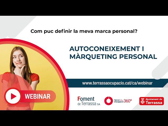 Com puc definir la meva marca personal? Autoconeixement i Màrqueting personal