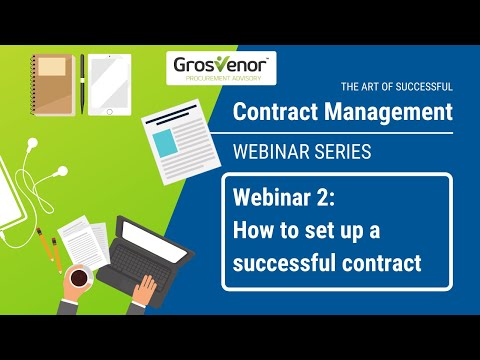 Webinar 2: How to set up a successful contract