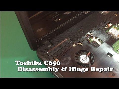 Toshiba C650 Dismantle and hinge repair