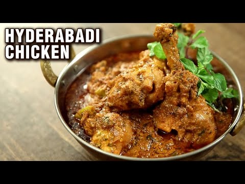 Super Easy Hyderabadi Chicken | Hyderabadi Chicken Curry Recipe | The Bombay Chef – Varun Inamdar