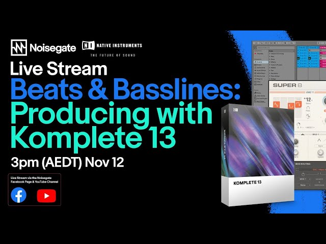 Beats & Basslines: Producing with Native Instruments Komplete 13