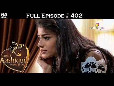 Meri Aashiqui Tum Se Hi - 17th December 2015 - मेरी आशिकी तुम से ही - Full Episode(HD)