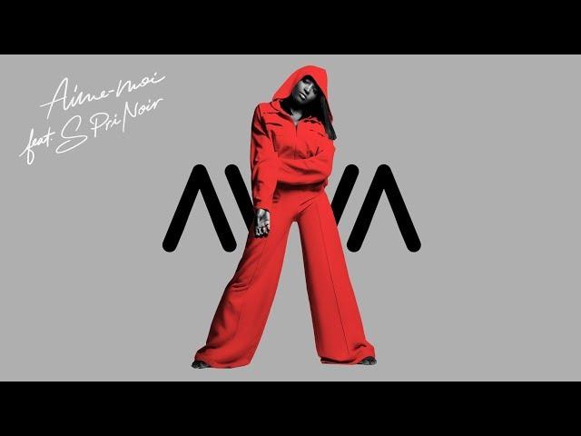 AWA IMANI - Aime-moi feat S.Pri Noir (audio officiel)