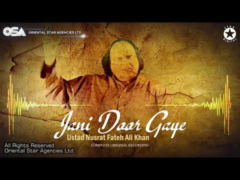 Jani Door Gaye | Ustad Nusrat Fateh Ali Khan | OSA Official Complete Full Version | OSA Worldwide