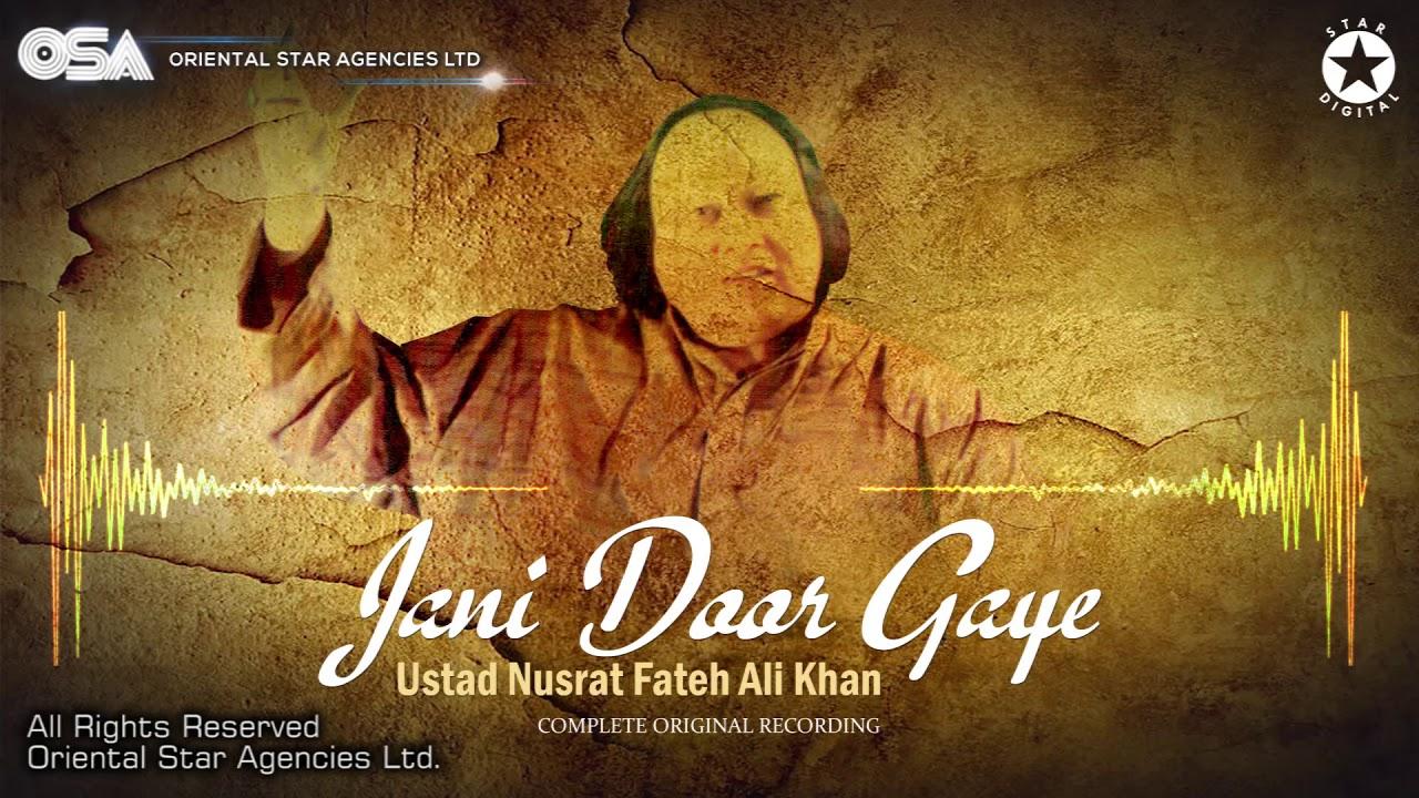 Download Jani Door Gaye   Ustad Nusrat Fateh Ali Khan   OSA official Complete Full Version   OSA Worldwide