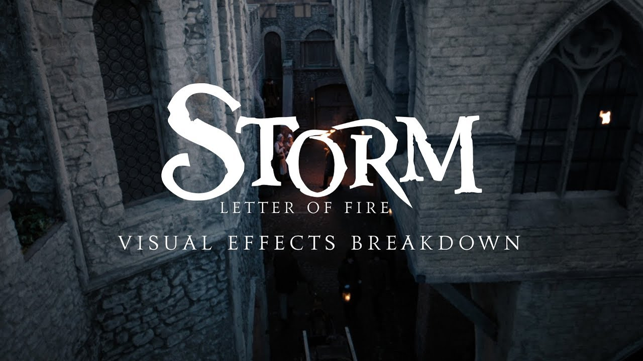 Storm: Letter of Fire | VFX Breakdown