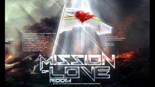 Mission Of Love Riddim [Promo Mix August 2015] # NAP By DJ O. ZION
