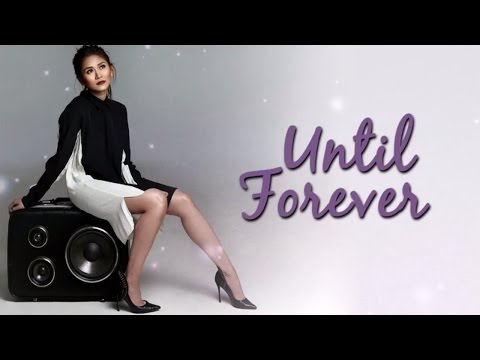 Sarah Geronimo — Until Forever (Official Lyric Video)