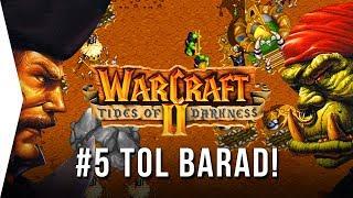 Warcraft 2 ► #5 TOL BARAD - Tides of Darkness Orc Campaign - [Nostalgic RTS GOG Gameplay]