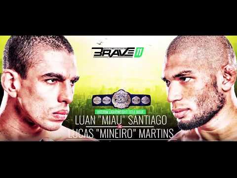 Brave 11 Promo - Lucas Martins vs Luan Santiago
