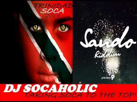 ISAAC BLACKMAN - S.O.C.A (SOUL OF CALYPSO) - SANDO RIDDIM - TRINIDAD SOCA 2014